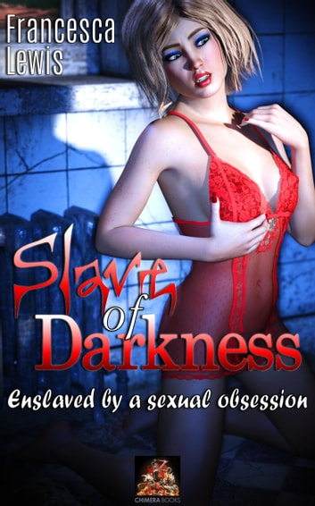 Selinas Submission & Slave of Darkness (Chimera 2 in 1 Erotic eBooks)