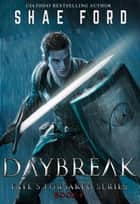 Daybreak ebook by Shae Ford