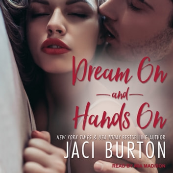 Dream On & Hands On audiobook by Jaci Burton