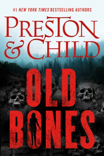 Old Bones eBook by Douglas Preston,Lincoln Child