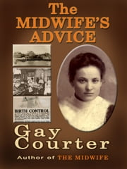 The Midwfe's Advice ebook by Gay Courter