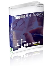 Tipping the Scales - Collect bad debt and past due accounts with Professional Tips & Techniques ebook by Tim Paulsen