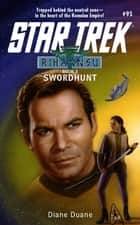 Star Trek: The Original Series: Rihannsu #3: Swordhunt ebook by Diane Duane