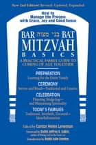 Bar/Bat Mitzvah Basics 2/E ebook by Cantor Helen Leneman,Rabbi Jeffrey K. Salkin,Rabbi Julie Gordon, MA