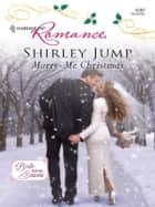 Marry-Me Christmas ebook by Shirley Jump