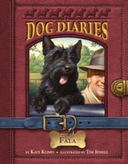 Dog Diaries #8: Fala ebook by Kate Klimo,Tim Jessell