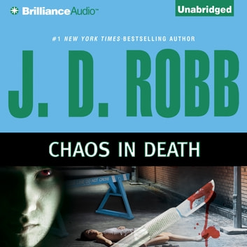 Chaos in Death audiobook by J. D. Robb