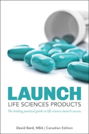 Launch: Life Sciences Products ebook by David Michael Bard