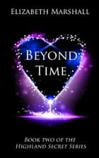 Beyond Time ebook by Elizabeth Marshall