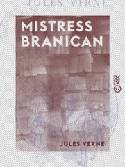 Mistress Branican eBook by Jules Verne