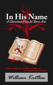 In His Name ebook by William Kritlow
