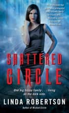 Shattered Circle ebook by Linda Robertson