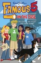 Case File 4: The Case of the Sticks and Their Tricks - Case File 4 The Case of the Sticks and their Tricks ebook by Enid Blyton
