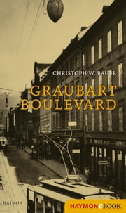 Graubart Boulevard ebook by Christoph W. Bauer