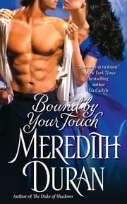 Bound by Your Touch ebook by Meredith Duran