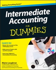 Intermediate Accounting For Dummies ebook by Maire  Loughran