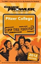 Pitzer College 2012 ebook by Melissa Armstrong
