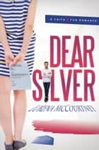 Dear Silver (A Faith & Fun Romance) ebook by Lorena McCourtney