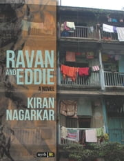 Ravan and Eddie ebook by Kiran Nagarkar