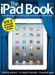 The iPad Book 2 ebook by Imagine Publishing