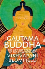 Gautama Buddha ebook by Vishvapani Blomfield