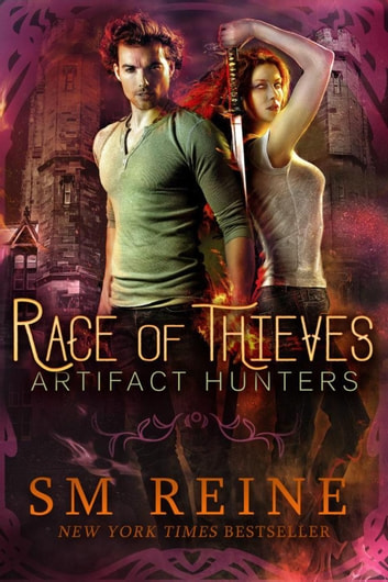 Race of Thieves - Artifact Hunters, #1 ebook by SM Reine