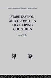 Stabilization and Growth in Developing Countries - A Structuralist Approach ebook by L. Taylor