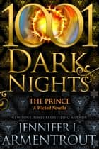 The Prince: A Wicked Novella ebook by Jennifer L. Armentrout