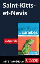 Saint-Kitts-et-Nevis ebook by Collectif