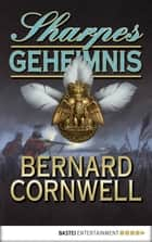 Sharpes Geheimnis eBook by Bernard Cornwell