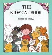 The Kids' Cat Book - Read-Aloud Edition ebook by Tomie dePaola