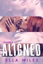 Aligned: Volume 4 ebook by