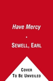 Have Mercy ebook by Earl Sewell