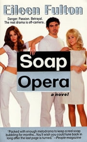 Soap Opera ebook by Eileen Fulton