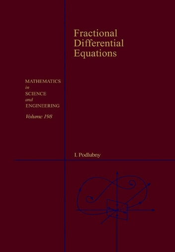 Fractional differential equations ebook by igor podlubny fractional differential equations an introduction to fractional derivatives fractional differential equations to methods fandeluxe Image collections