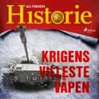 Krigens villeste våpen audiobook by All Verdens Historie