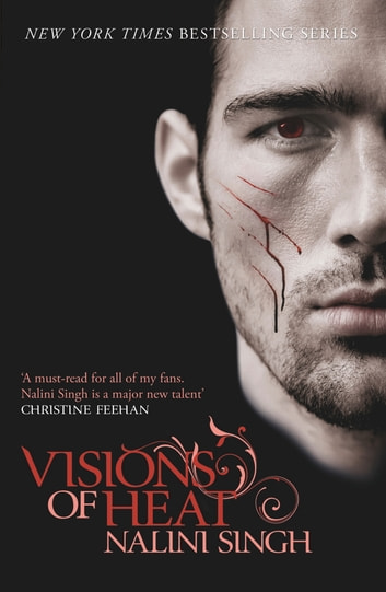Visions of Heat - Book 2 ebook by Nalini Singh