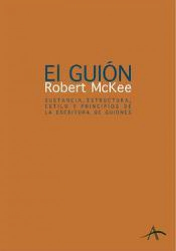 El guión. Story ebook by Robert McKee,Jessica Lockhart