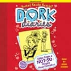 Dork Diaries 6 - Tales from a Not-So-Happy Heartbreaker audiobook by Rachel Renée Russell