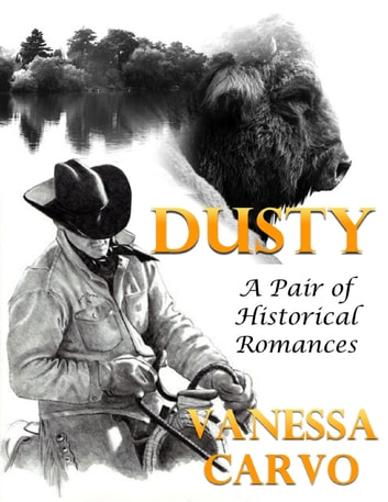 Dusty: A Pair of Historical Romances ebook by Vanessa Carvo
