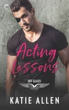 Acting Lessons ebook by Katie Allen
