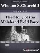 The Story of the Malakand Field Force ekitaplar by Winston S. Churchill