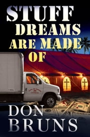 Stuff Dreams Are Made Of ebook by Bruns, Don