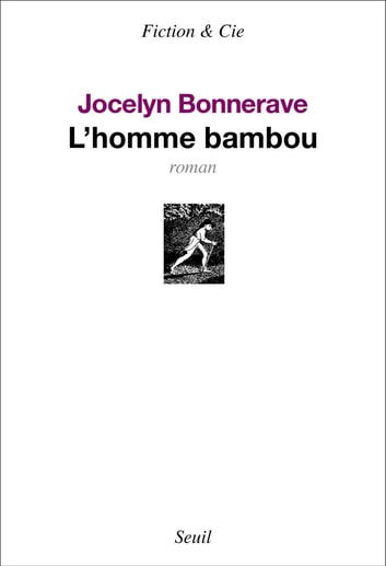 L'Homme bambou eBook by Jocelyn Bonnerave