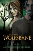 Wolfsbane ebook by Philip