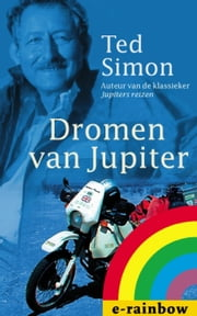 Dromen van Jupiter ebook by Ted Simon