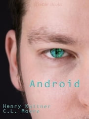Android ebook by Henry Kuttner