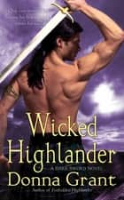 Wicked Highlander - A Dark Sword Novel 電子書籍 by Donna Grant