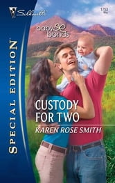 Custody for Two ebook by Karen Rose Smith