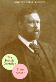 The Complete Tales Of Dracula ebook by Bram Stoker
